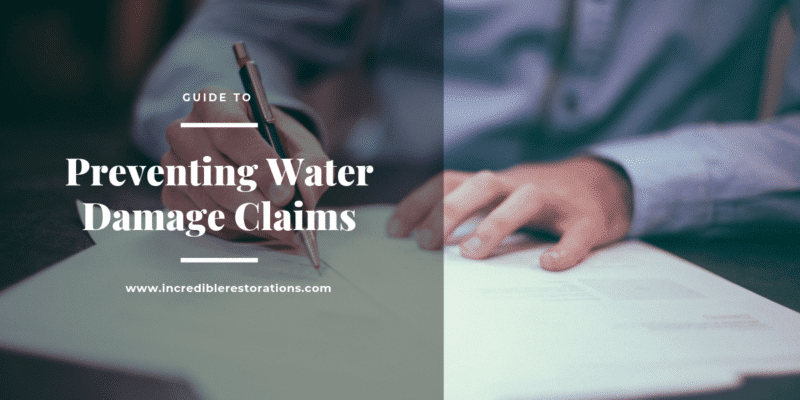 Water Damage Insurance Claims Prevention