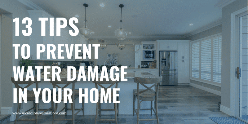 13 tips to prevent water damage in your home